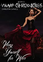 Vamp Yourself for War (Vamp Chronicles)