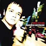 Songtexte von Jamie Cullum - Pointless Nostalgic