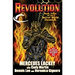 Revolution: Book Three of the Secret World Chronicle (       UNABRIDGED) by Mercedes Lackey, Cody Martin, Dennis Lee, Veronica Giguere Narrated by Nick Sullivan