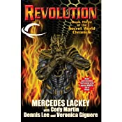 Revolution: Book Three of the Secret World Chronicle | [Mercedes Lackey, Cody Martin, Dennis Lee, Veronica Giguere]