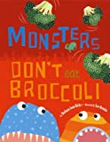 Barbara Jean Hicks Monsters Don't Eat Broccoli