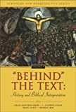 img - for 'Behind' the Text: History and Biblical Interpretation: 4 (Scripture and Hermeneutics Series) book / textbook / text book