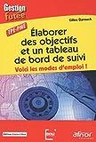 img - for Elaborer des objectifs et un tableau de bord de suivi (French Edition) book / textbook / text book
