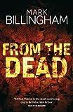From The Dead (Tom Thorne Novels) Mark Billingham