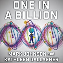 One in a Billion: The Story of Nic Volker and the Dawn of Genomic Medicine Audiobook by Mark Johnson, Kathleen Gallagher Narrated by Jonathan Yen
