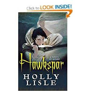 Hawkspar: A Novel of Korre by Holly Lisle