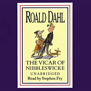 The Vicar of Nibbleswicke and Other Stories Hörbuch