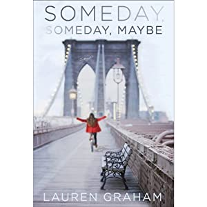 Someday, Someday, Maybe Hörbuch