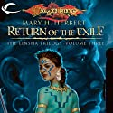 Return of the Exile: Dragonlance: Linsha Trilogy, Book 3 Audiobook by Mary H. Herbert Narrated by Hillary Huber
