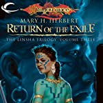 Return of the Exile: Dragonlance: Linsha Trilogy, Book 3 (       UNABRIDGED) by Mary H. Herbert Narrated by Hillary Huber