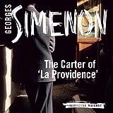 The Carter of 'La Providence': Inspector Maigret; Book 2