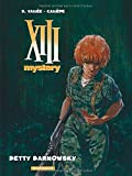 XIII Mystery, Tome 7 : Betty Barnowsky
