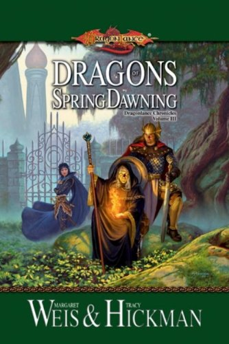Dragons of Spring Dawning by Tracy Hickman, Margaret Weis