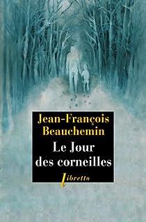 Le jour des corneilles par Beauchemin