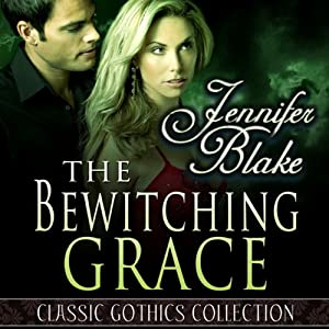 The Bewitching Grace | [Jennifer Blake]
