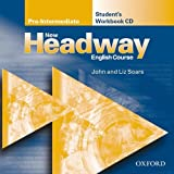 John and Liz Soars New Headway: Pre-Intermediate: Student's Workbook CD: Student's Workbook CD Pre-intermediate lev