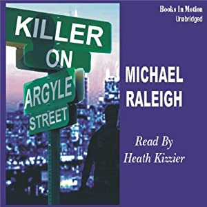 Killer on Argyle Street: A Chicago Mystery Featuring Paul Whelan | [Michael Raleigh]