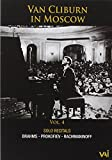 Van Cliburn in Moscow: Volume 4