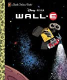 WALL-E (Disney/Pixar WALL-E) (Little Golden Book)