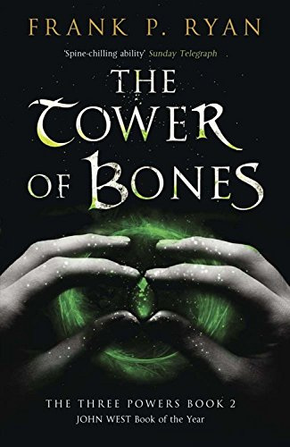 The Tower of Bones (The Three Powers, Book 2)