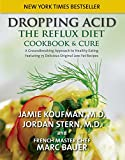 img - for Dropping Acid: The Reflux Diet Cookbook & Cure book / textbook / text book
