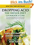 Dropping Acid: The Reflux Diet Cookbo...