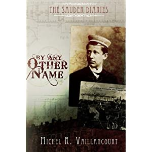 The Sauder Diaries - By Any Other Name (Volume 2)