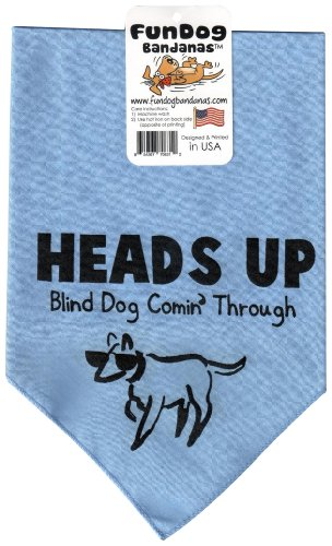 Fun Dog Bandanas Heads Up Blind Dog Comin' Through