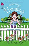 img - for Picket Fence Promises: Pritchett Series #2 (Life, Faith & Getting It Right #23) (Steeple Hill Cafe) book / textbook / text book