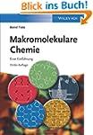 Makromolekulare Chemie: Eine Einf�hrung