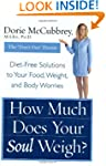 How Much Does Your Soul Weigh?: Diet-...