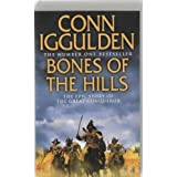 Bones of the Hills (Conqueror, Book 3): The Epic Story of the great Conqueror (Conqueror 3)by Conn Iggulden