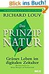 Das Prinzip Natur: Gr�nes Leben im di...