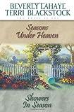 Seasons Under Heaven / Showers in Season (Seasons Series) (0310329760) by LaHaye, Beverly