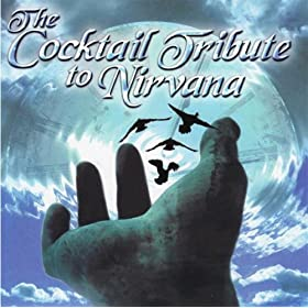 The Cocktail Tribute To Nirvana
