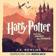Harry Potter und der Orden des Phönix: Gesprochen von Rufus Beck (Harry Potter 5) Hörbuch von J.K. Rowling Gesprochen von: Rufus Beck