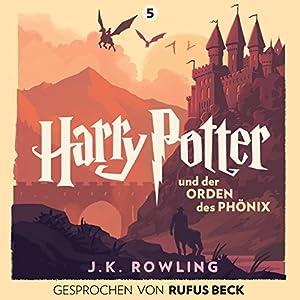Harry Potter und der Orden des Phönix: Gesprochen von Rufus Beck (Harry Potter 5) Hörbuch