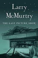 The Last Picture Show: A Novel (Thalia Trilogy)