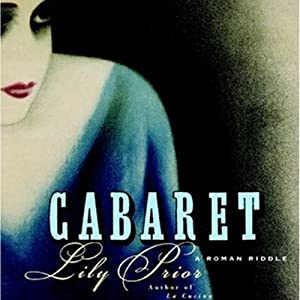 Cabaret: A Roman Riddle | [Lily Prior]