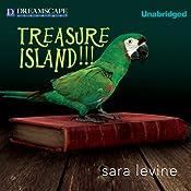 Treasure Island!!!   [Sara Levine]