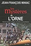 echange, troc Jean-François Miniac - Orne mystères