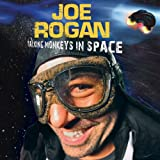 Talking Monkeys In Space [Explicit] ~ Joe Rogan