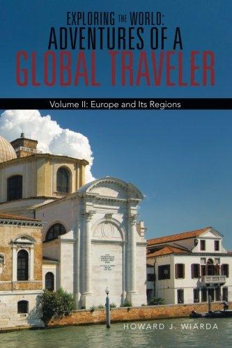 Explorer les monde-les aventures d'un voyageur mondial : l'Europe et ses régions