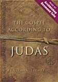 Jeffrey Archer The Gospel According to Judas: By Benjamin Iscariot