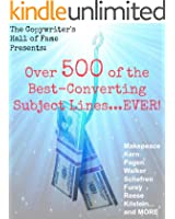 The Copywriter's Hall of Fame Presents: Over 500 of The Best-Converting Subject Lines...EVER! (English Edition)