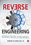 Reverse Engineering: Mechanisms, Stru...