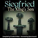 Siegfried, The King's Son   Elizabeth Heber