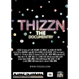 Thizzn - The Documentary