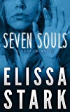 Seven Souls: Harrow, Book 1