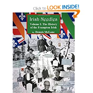 Irish Needles - Volume I: The History of the Frampton Irish (Volume 1) by Dennis McLane